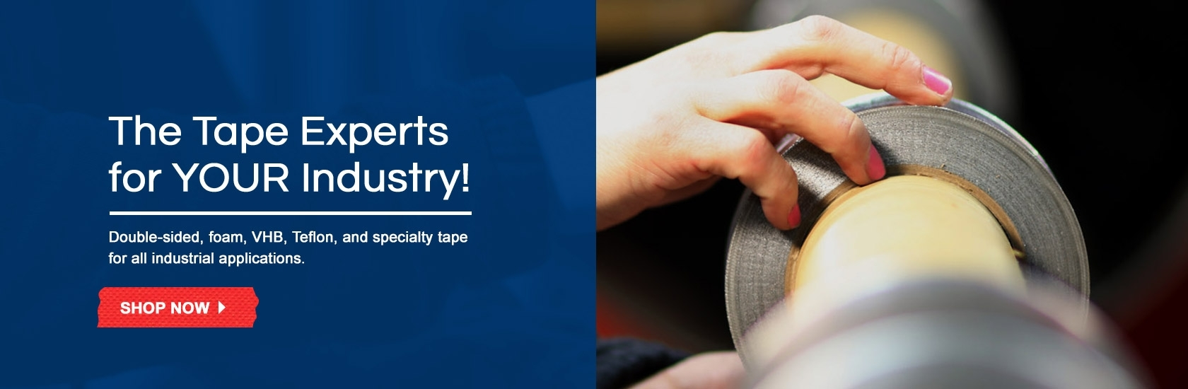 The Tape Experts for your industry